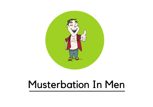 Masturbation For Men- Myths, Effects And Everything