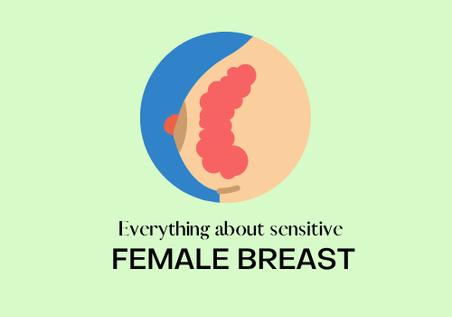 Potential Indications of A Sensitive Breast