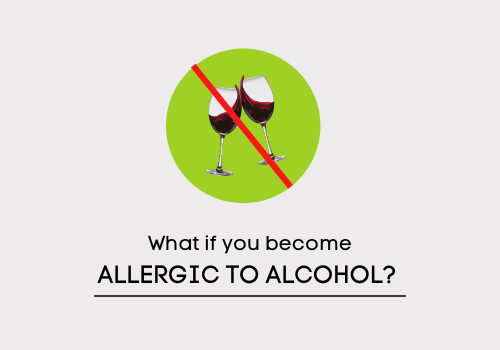 What Will Happen If You Are Allergic To Alcohol?